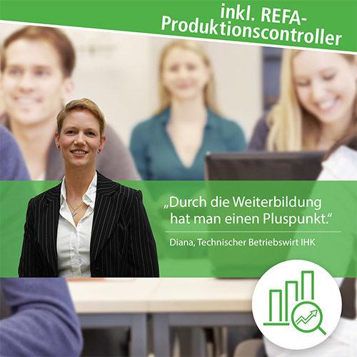 Geprüfter Technischer Betriebswirt + REFA-Produktionscontroller